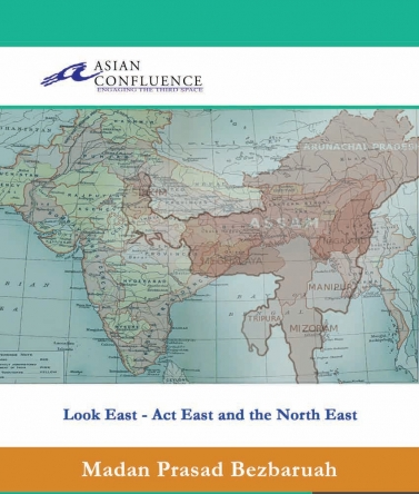 Look East - Act East and the North East