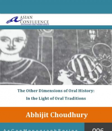 The Other Dimensions of Oral History: In the Light of Oral Traditions