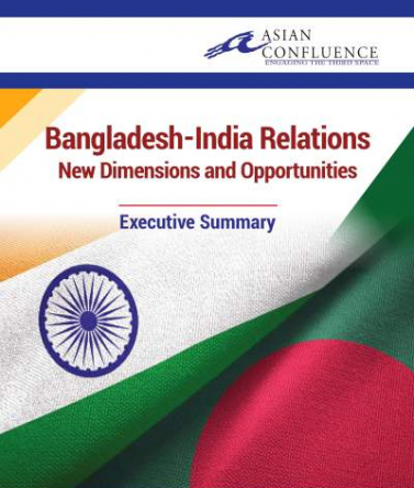 Bangladesh-India Relations New Dimensions and Opportunities