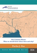 Our Common Rivers: What we should know about them and why?