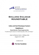 Shillong Dialogue India and Sub Himalayan Eastern Neighbours