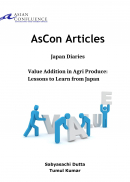 Japan Diaries:  Value Addition in Agri-Produce: Lessons to learn from Japan