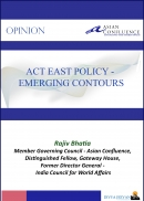 Act East Policy – Emerging Contours