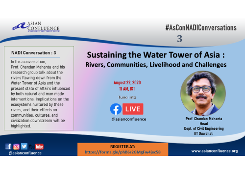AsConNADIConversations || Sustaining the Water Tower of Asia :  Rivers, Communities, Livelihood and Challenges